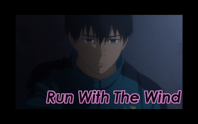 Run With The Wind Episode Review Title