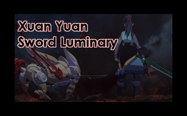 Xuan Yuan Sword Luminary Episode Review Title Image